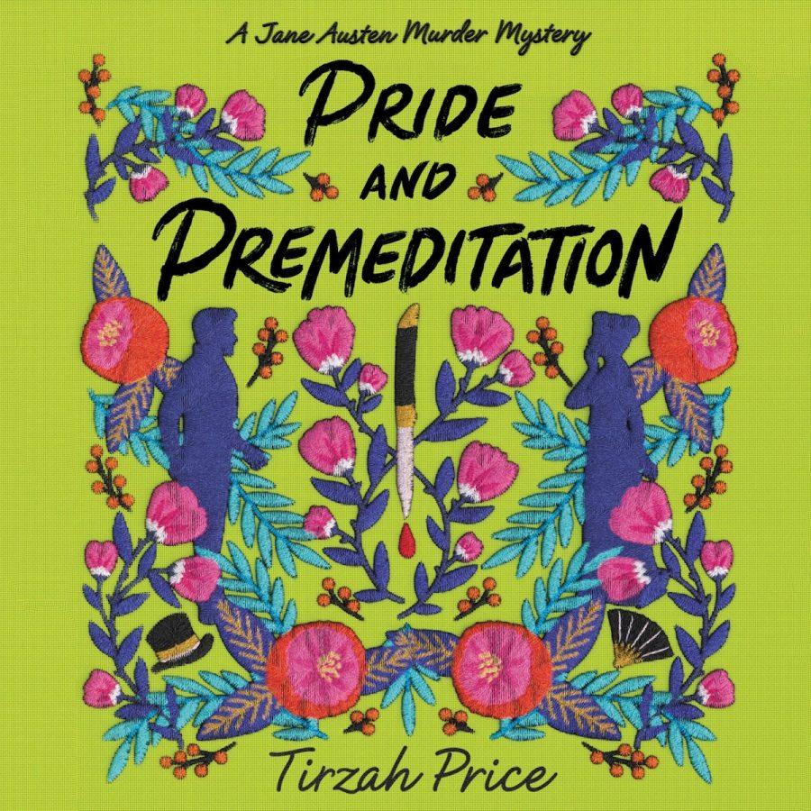 Pride+and+Premeditation%3A+Jane+Austen+solves+Murders